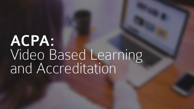 Peer Association Success Stories (PASS)<br/ >Video Based Learning and Accreditation